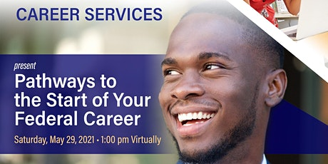 """Pathways to the Start of Your Federal Career""  FREE VIRTUAL WORKSHOP tickets"