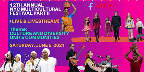 12th annual NYC Multicultural Festival Part II tickets