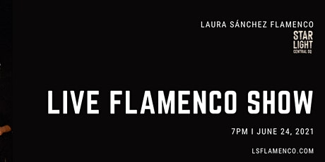 LIVE FLAMENCO SHOW at STARLIGHT tickets
