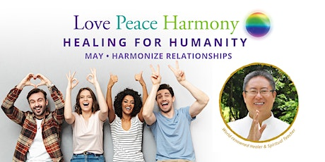 Love Peace Harmony Healing for Humanity ingressos