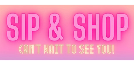 Sip & Shop tickets