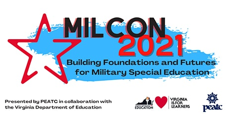 MILCON 2021: Building Foundations & Futures for Military Special Education tickets