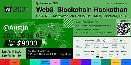 DoraHacks Web 3 Blockchain Hackathon  @Austin  May 15-16th tickets