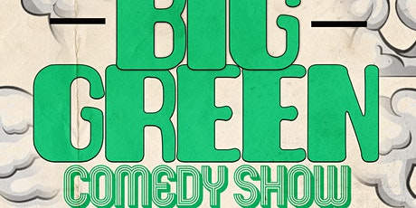 The Big Green Comedy Show 2 tickets