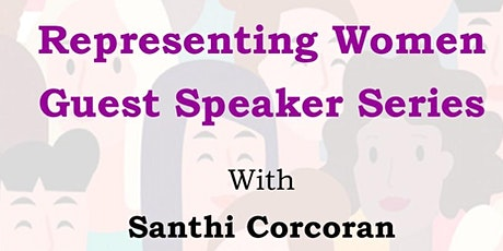 Representing Women - Guest Speaker Series - Santhi Corcoran tickets