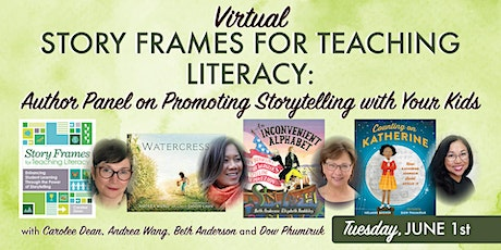 Story Frames for Teaching Literacy Panel: Promoting Storytelling with Kids tickets
