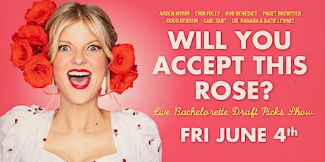 Will You Accept This Rose: Live Bachelorette Draft Picks Show! tickets