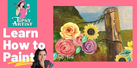 "Tipsy Artist Online  Painting Class for Beginners ""Flowers & a Fence Post"" tickets"