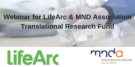 Webinar for LifeArc & MND Association Translational Research Fund tickets