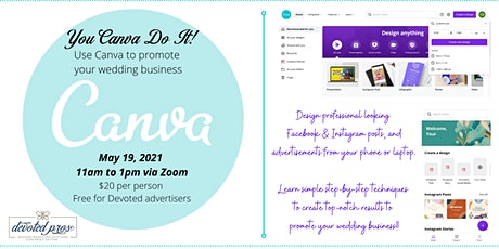 You CANVA Do It!! Learn how to use Canva to promote your wedding business tickets