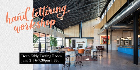 Hand Lettering Workshop at Deep Eddy tickets
