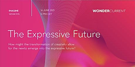 IMAGINE: The Expressive Future tickets