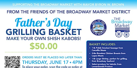 The Broadway Market's 2021 Father's Day Grilling Basket tickets