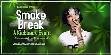 Sage & Chill Presents: Smoke Break tickets