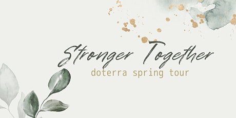 Stronger Together doTERRA Spring Tour tickets