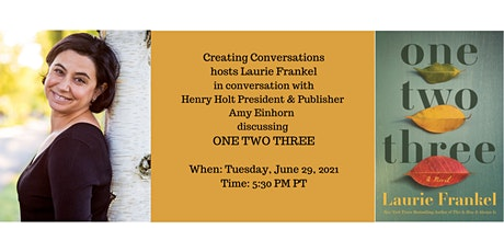 Creating Conversations Welcomes Laurie Frankel and Amy Einhorn tickets