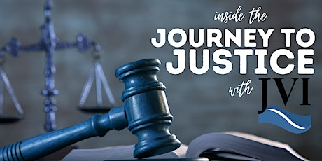 Inside the Journey to Justice - 6/24/2021 tickets