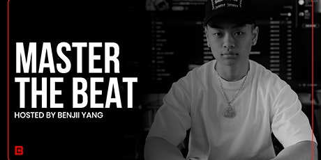 Master the Beat: BENJII YANG tickets