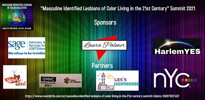 Masculine Identified Lesbians of Color Living In The 21st Century Summit image