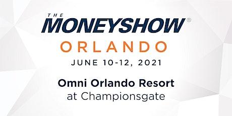 The MoneyShow Orlando 2021 tickets