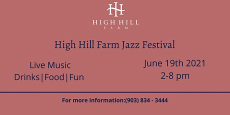 High Hill Farm Jazz Fest 2021 tickets