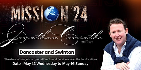 Bentley, Doncaster - Mission 24 with Evangelist Jonathan Conrathe and Team tickets