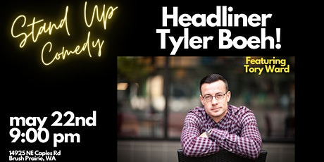 Stand Up Comedy with Tyler Boeh tickets