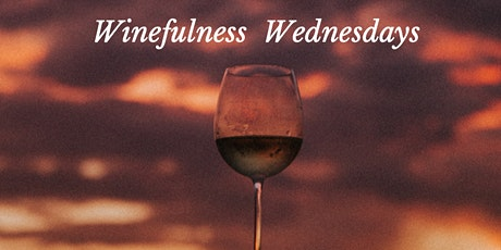 Winefulness Wednesdays tickets