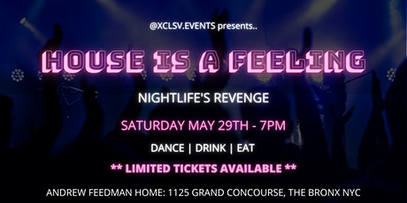 House Is A Feeling - Nightlife's Revenge tickets