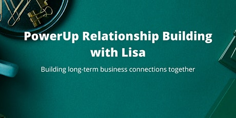 PowerUp Relationship Building on Thursday (virtual) - 6/3 tickets