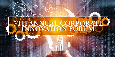 The 5th Annual Corporate Innovation Forum, Virtually tickets