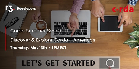 Corda Summer Series : Discover & Explore Corda- Americas tickets