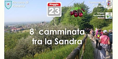 8^ Camminata tra la Sandra biglietti
