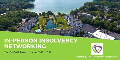 In-Person Insolvency Networking Hosted by IWIRC Wisconsin Network tickets