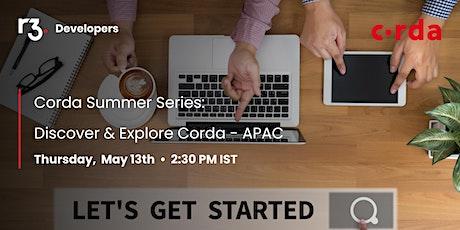 Corda Summer Series : Discover & Explore Corda- APAC ingressos