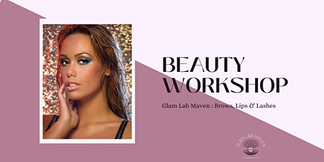 Makeup Workshop: Lashes, Lips & Brows tickets