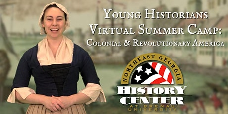 Young Historians Virtual Summer Camp: Colonial & Revolutionary America tickets