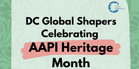 DC Global Shapers Celebrates AAPI Heritage Month tickets