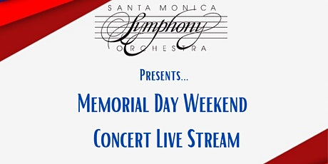 Memorial Day Weekend Concert Live Stream tickets