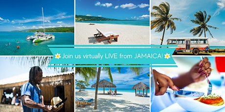 Broadcasting LIVE from Jamaica - Virtual Vacation Escape tickets