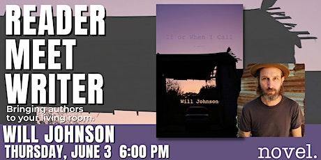 READER MEET WRITER: WILL JOHNSON tickets