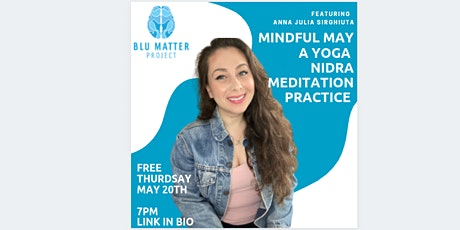 Mindful May Guided Meditation | Presented by Blu Matter Project tickets