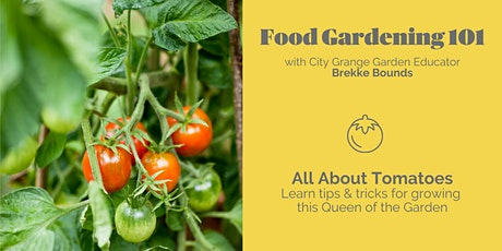 All About Tomatoes - ONLINE Class tickets
