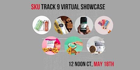 SKU Track 9 Virtual Showcase Premiere tickets