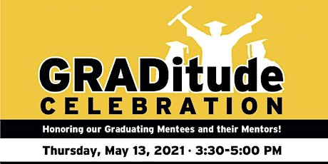 GRADitude Celebration for Senior Mentees & their Mentors tickets