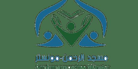 25.Ramadan Tarawih für Schwestern (الاخوات) Tickets