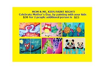 Mom &Me, Kids' Paint Night tickets