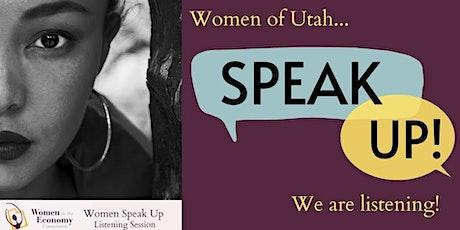 Women Speak Up! Listening Session tickets