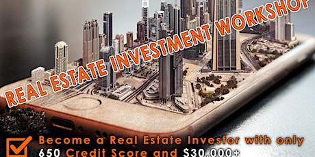REAL ESTATE INVESTMENT WORKSHOP tickets