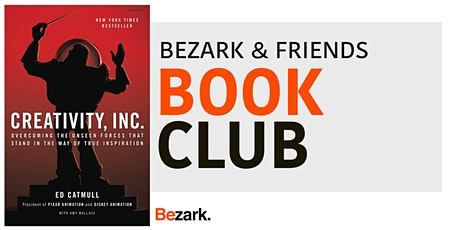 Bezark & Friends Book Club | Creativity, Inc. tickets